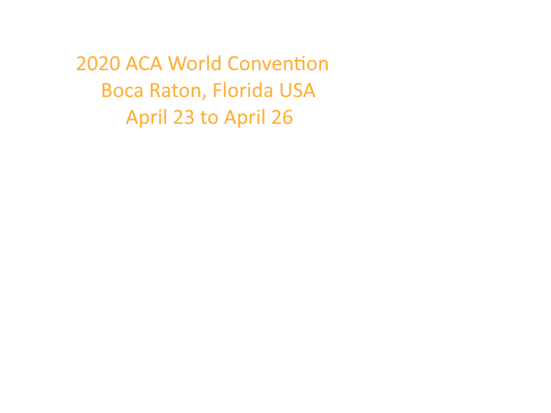 2020 ACA Annual Business Conference and ACA World Convention